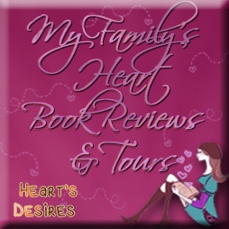 My Family Heart Book Reviews & Tours - Heart's Desires