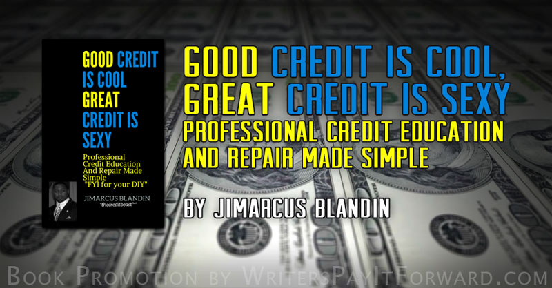 Good Credit Is Cool, Great Credit Is Sexy banner