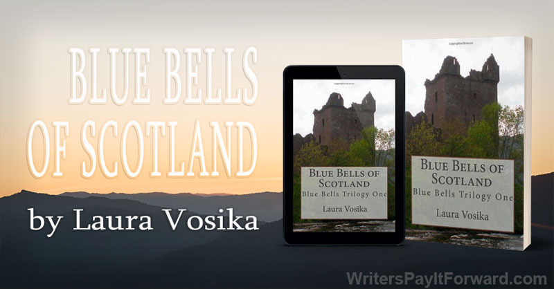 Blue Bells of Scotland - Historical Adventure