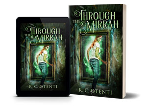 Through the Mirrah: An Adventure Fantasy - Trapped In Another World Books