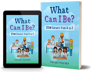 What Can I Be? Stem Careers A-z