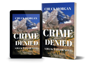 Crime Denied: A Buck Taylor Novel - Serial Killer Investigation